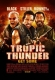Tropic Tunder (2008)