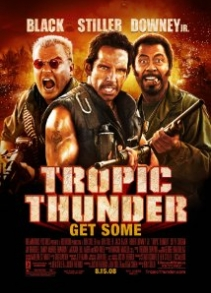 Tropic Tunder (2008)